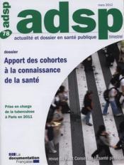 Adsp N.77 ; Apport De Cohortes A La Connaissance De La Santé - Couverture - Format classique