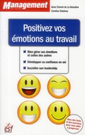 Positivez vos émotions au travail (3e édition) - Couverture - Format classique
