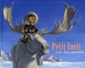 Petit inuit et les deux questions - Couverture - Format classique