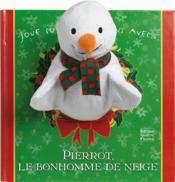 Pierrot, le bonhomme de neige - Couverture - Format classique