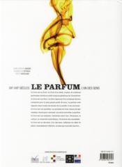 Le parfum ; l'un des sens, XXe-XXIe siècles - 4ème de couverture - Format classique