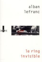 Le ring invisible - Couverture - Format classique