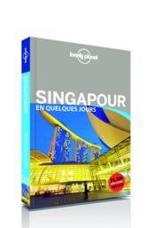 Singapour en quelques jours (2e édition) - Couverture - Format classique