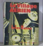 Le village aérien - Couverture - Format classique