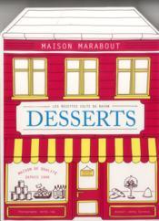 Les recettes de toujours ; les desserts - 4ème de couverture - Format classique