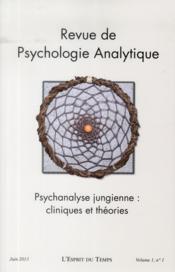 REVUE DE PSYCHOLOGIE ANALYTIQUE N.1 ; psychanalyse jungienne : cliniques et théories - Couverture - Format classique