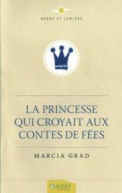 La princesse qui croyait aux contes de fées - Couverture - Format classique