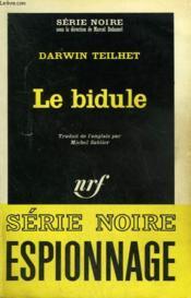 Le Bidule. Collection : Serie Noire N° 921 - Couverture - Format classique
