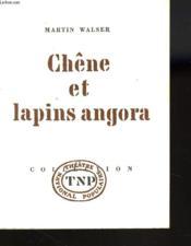 Chene Et Lapins Angora - Couverture - Format classique