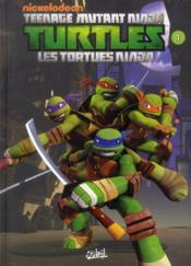 Teenage Mutant Ninja Turtles ; les Tortues Ninja T.1 ; premiers pas - Couverture - Format classique