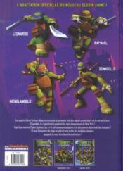 Teenage Mutant Ninja Turtles ; les Tortues Ninja T.1 ; premiers pas - 4ème de couverture - Format classique
