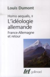 L'idéologie allemande ; France-Allemagne et retour - Couverture - Format classique