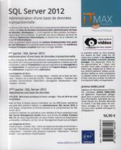 SQL server 2012 ; administration d'une base de données transactionnelle (édition enrichie de vidéos) - 4ème de couverture - Format classique
