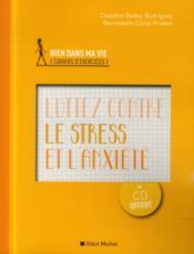 Luttez contre le stress et l'anxiété - Couverture - Format classique