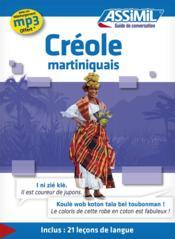 GUIDES DE CONVERSATION ; créole martiniquais - Couverture - Format classique