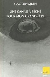 Une Canne A Peche Pour Mon Grand-Pere - Intérieur - Format classique