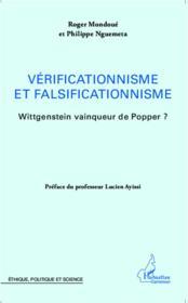 Vérificationnisme et falsificationnisme ; Wittgenstein vainqueur de Popper ? - Couverture - Format classique