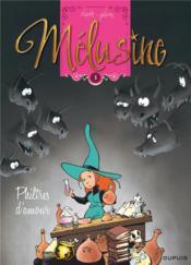 Mélusine T.5 ; philtres d'amour - Couverture - Format classique