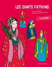 Les saints patrons à colorier - Couverture - Format classique
