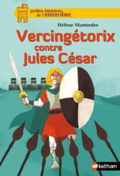 Vercingétorix contre Jules César - Couverture - Format classique