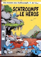 Les Schtroumpfs T.33 ; Schtroumpf le héros - Couverture - Format classique