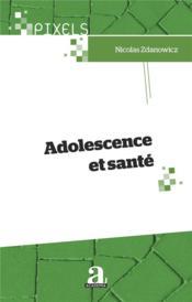 Adolescence et santé - Couverture - Format classique