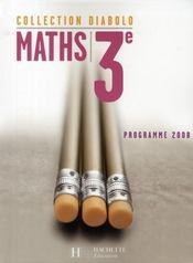 DIABOLO ; mathématiques ; 3ème ; livre de l'élève - Intérieur - Format classique