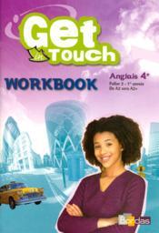 GET IN TOUCH ; anglais ; 4ème ; palier 2-1ère année ; de A2 vers A2+ ; woorbook - Couverture - Format classique