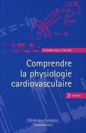 Comprendre la physiologie cardiovasculaire (3e édition) - Intérieur - Format classique