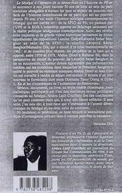 Le Sénégal à l'épreuve de la démocratie ; enquête sur 50 ans de lutte et de complots au sein de l'élite socialiste - 4ème de couverture - Format classique