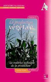 La production vegetale - Couverture - Format classique