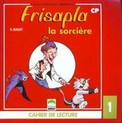 Le Cahier Lecture N1 - Frisapla - Cp - Intérieur - Format classique