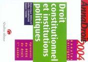 Annadroit 2004. droit constitutionnel et institutions politiques (édition 2004) - Intérieur - Format classique