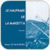 Le Naufrage De La Marietta - Intérieur - Format classique