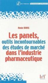 Les panels, outils incontournables des études de marche dans l'industrie pharmaceutique - Couverture - Format classique