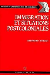 Immigration et situations postcoloniales - Couverture - Format classique