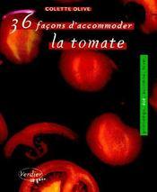 36 façons d'accomoder la tomate - Couverture - Format classique