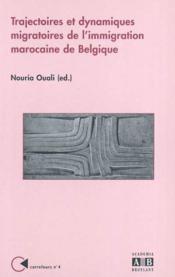 Trajectoires et dynamiques migratoires de l'immigration marocaine de Belgique - Couverture - Format classique