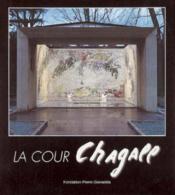 Cour Chagall (La) - Couverture - Format classique