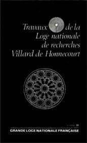 Travaux de la loge nationale de recherches Villard de Honnecourt n°18 - Couverture - Format classique