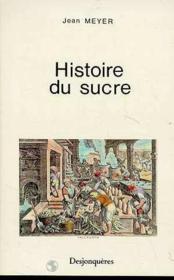 Histoire du sucre - Couverture - Format classique