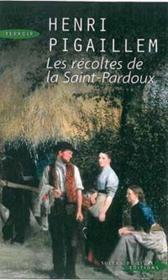 Les récoltes de la Saint-Pardoux - Couverture - Format classique