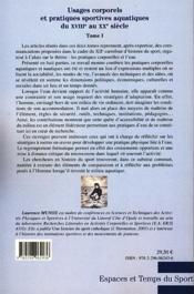 Usages corporels et pratiques sportives aquatiques du XVIIIe au XXe siècle t.1 - 4ème de couverture - Format classique