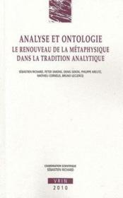 Analyse et ontologie ; le renouveau de la métaphysique dans la tradition analytique - Couverture - Format classique