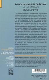 Psychanalyse et création ; la cure et l'oeuvre - 4ème de couverture - Format classique