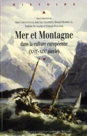 Mer et montagne dans la culture européenne (XVIe-XIXe siècle) - Couverture - Format classique