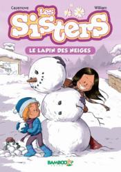 Les sisters t.3 ; le lapin des neiges - Couverture - Format classique