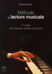 Methode De Lecture Musicale A L'Usage Des Pianistes Adultes Et Debutants - Couverture - Format classique