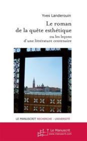 Le roman de la quête esthétique - Couverture - Format classique