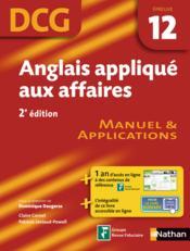 telecharger Anglais applique aux affaires – epreuve 12 – DCG – manuel et applications 2012 (2e edition) livre PDF/ePUB en ligne gratuit